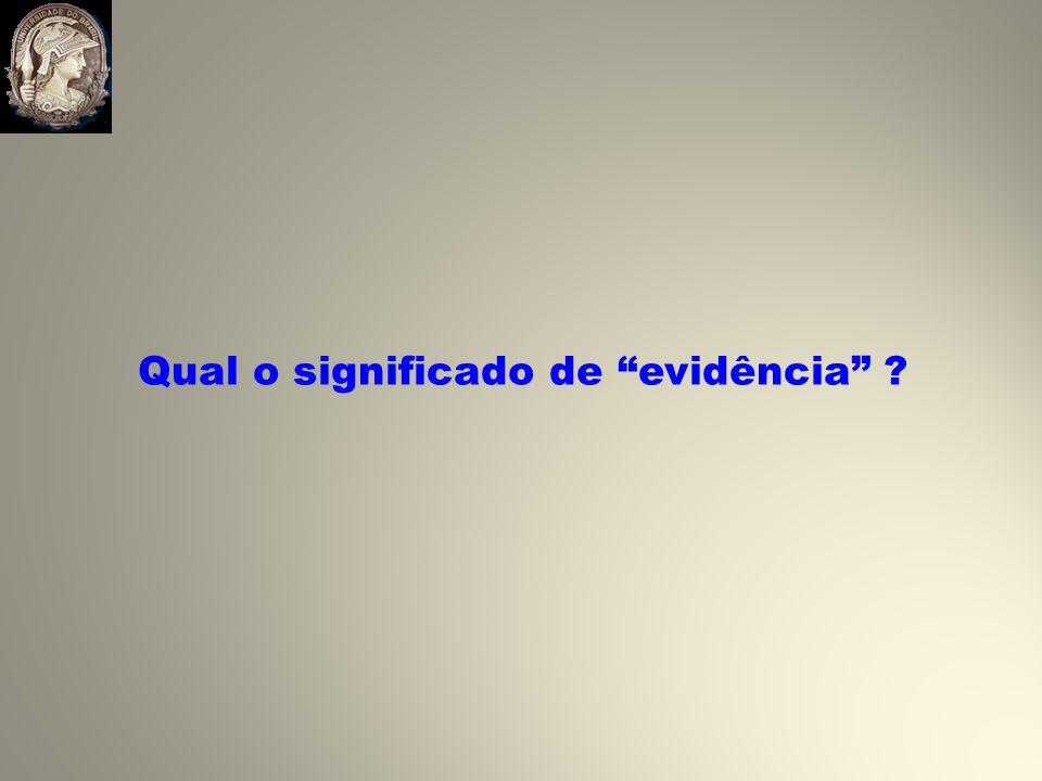 Qual o significado de evidência