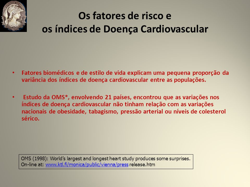 Os fatores de risco e os índices de Doença Cardiovascular