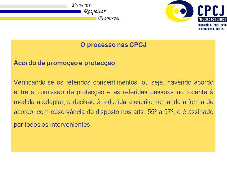 O processo nas CPCJ Acordo de promoção e protecção.