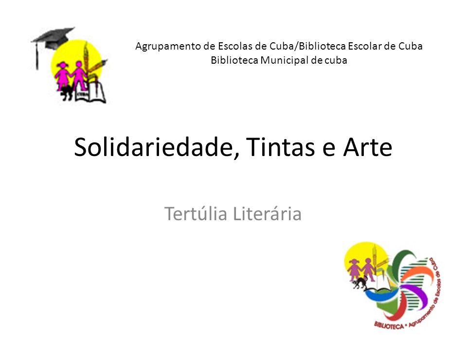 Solidariedade, Tintas e Arte