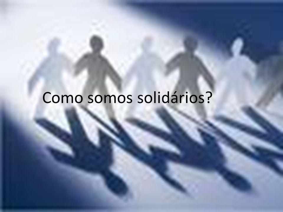 Como somos solidários