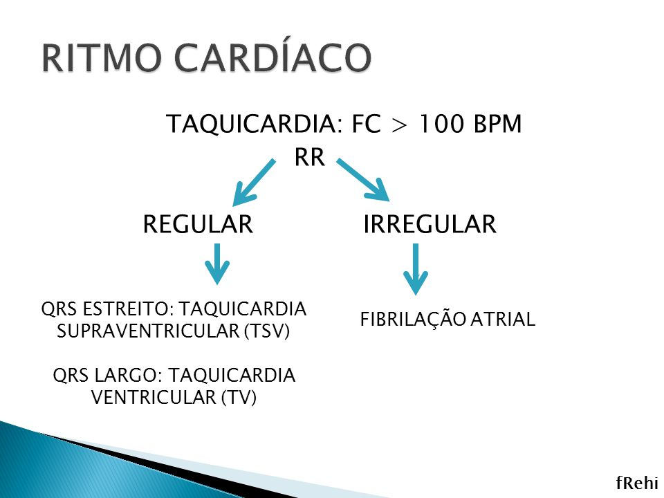 RITMO CARDÍACO TAQUICARDIA: FC > 100 BPM RR REGULAR IRREGULAR