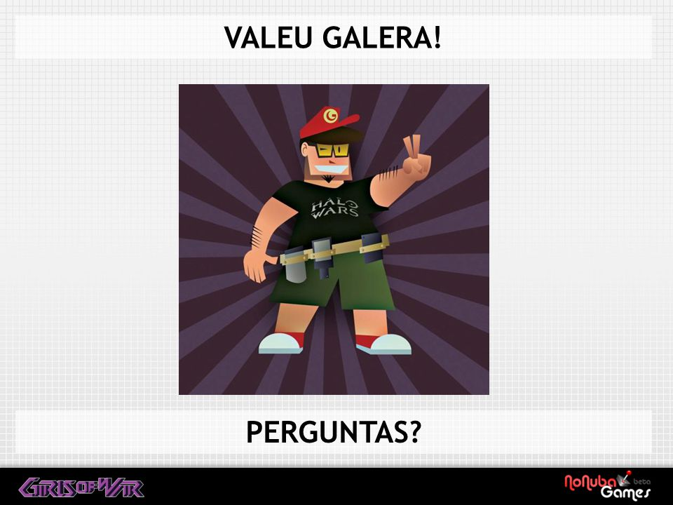 VALEU GALERA! PERGUNTAS