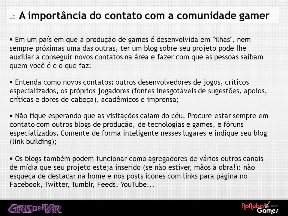 .: A importância do contato com a comunidade gamer