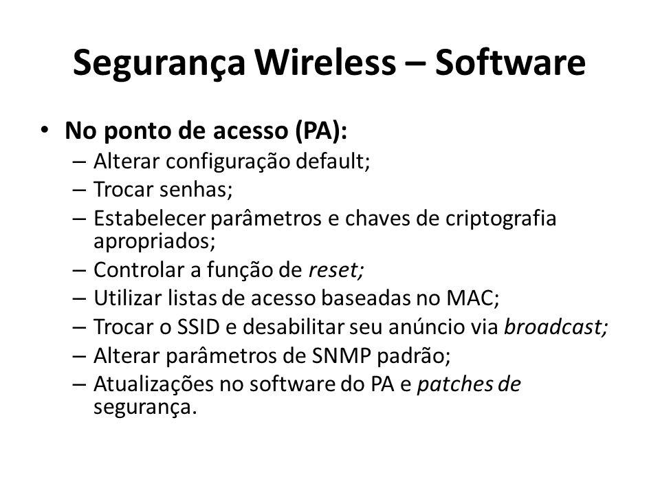 Segurança Wireless – Software