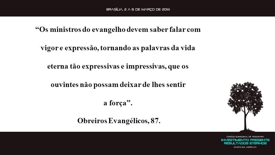 Os ministros do evangelho devem saber falar com