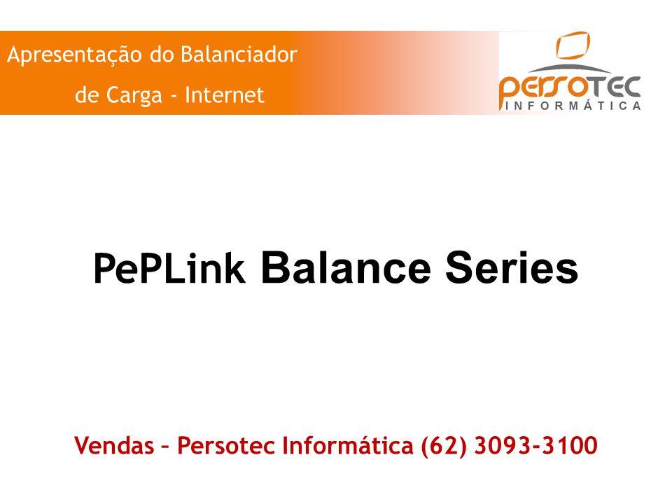PePLink Balance Series Vendas – Persotec Informática (62) 3093-3100