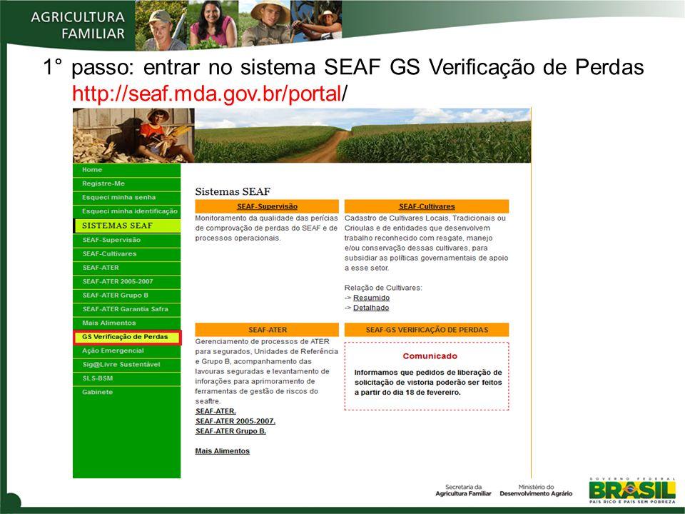 1° passo: entrar no sistema SEAF GS Verificação de Perdas http://seaf