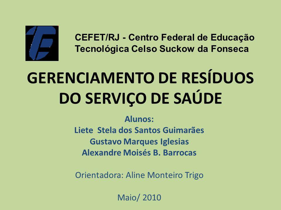 GERENCIAMENTO DE RESÍDUOS DO SERVIÇO DE SAÚDE