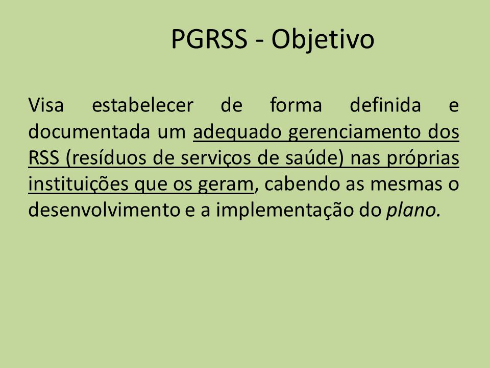 PGRSS - Objetivo
