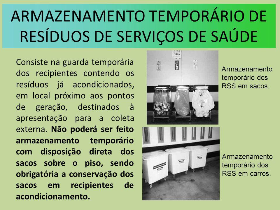 ARMAZENAMENTO TEMPORÁRIO DE RESÍDUOS DE SERVIÇOS DE SAÚDE