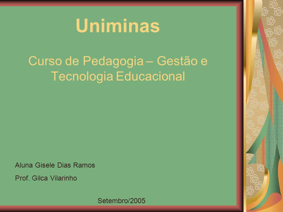 Curso de Pedagogia – Gestão e Tecnologia Educacional