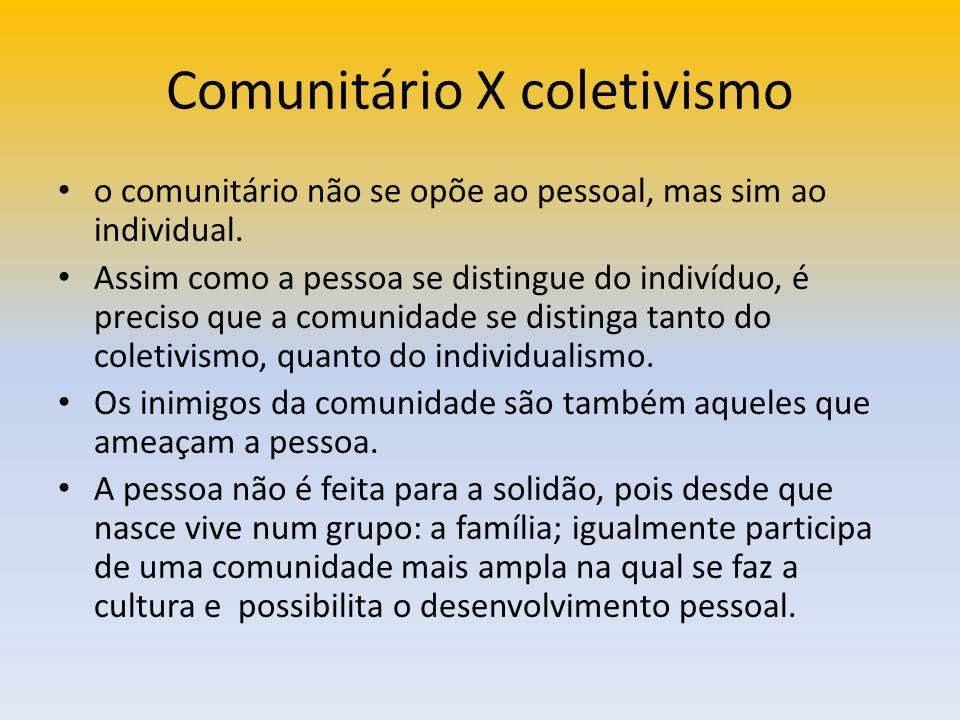 Comunitário X coletivismo