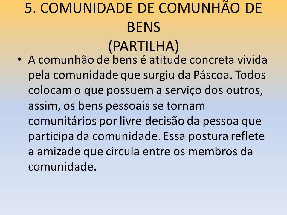 5. COMUNIDADE DE COMUNHÃO DE BENS (PARTILHA)
