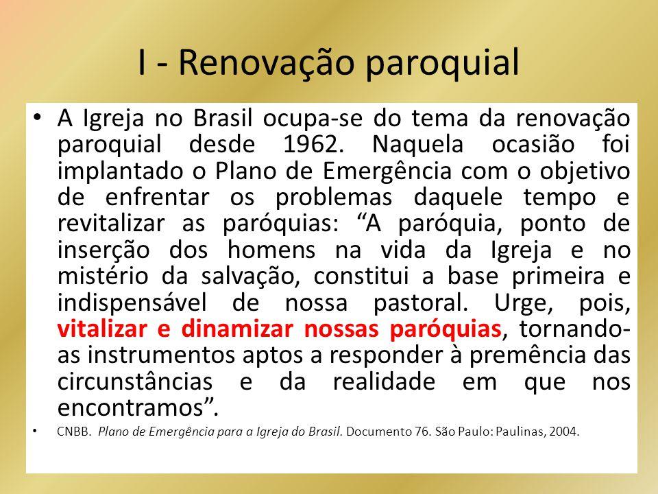 I - Renovação paroquial