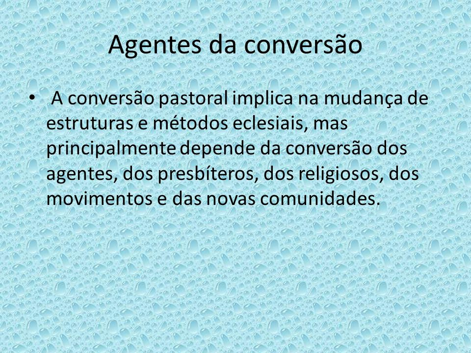 Agentes da conversão