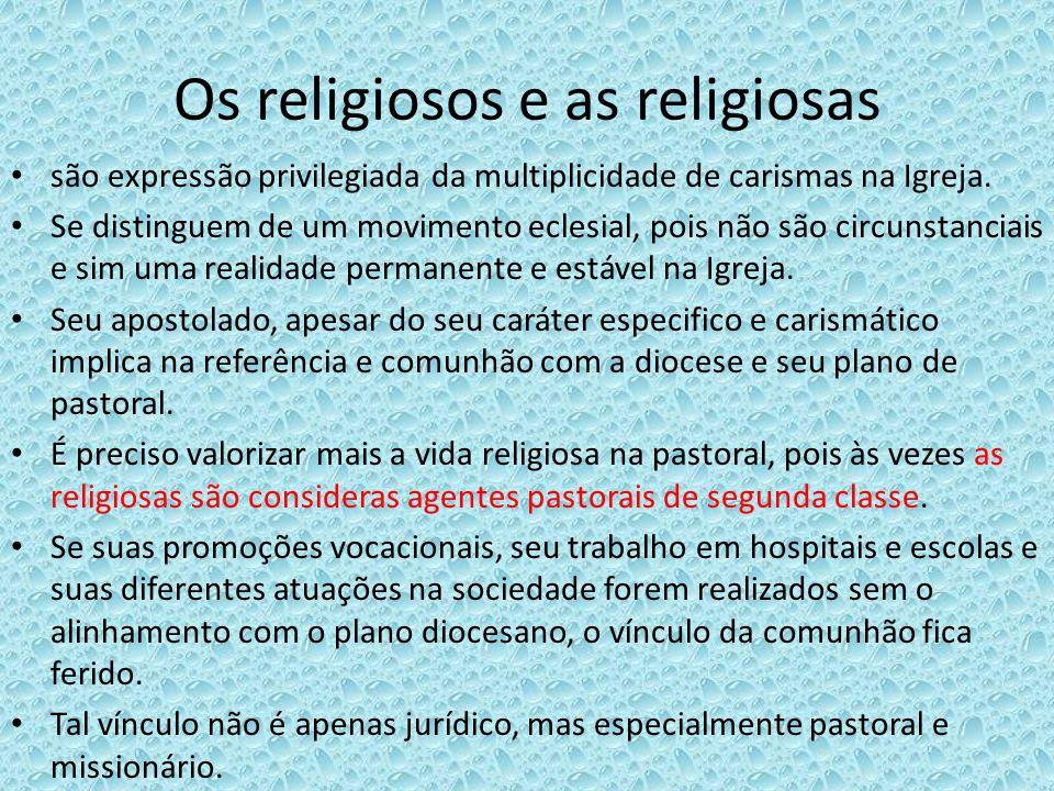 Os religiosos e as religiosas