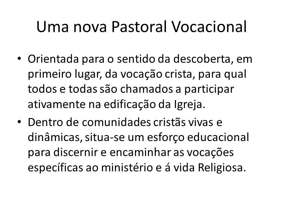 Uma nova Pastoral Vocacional