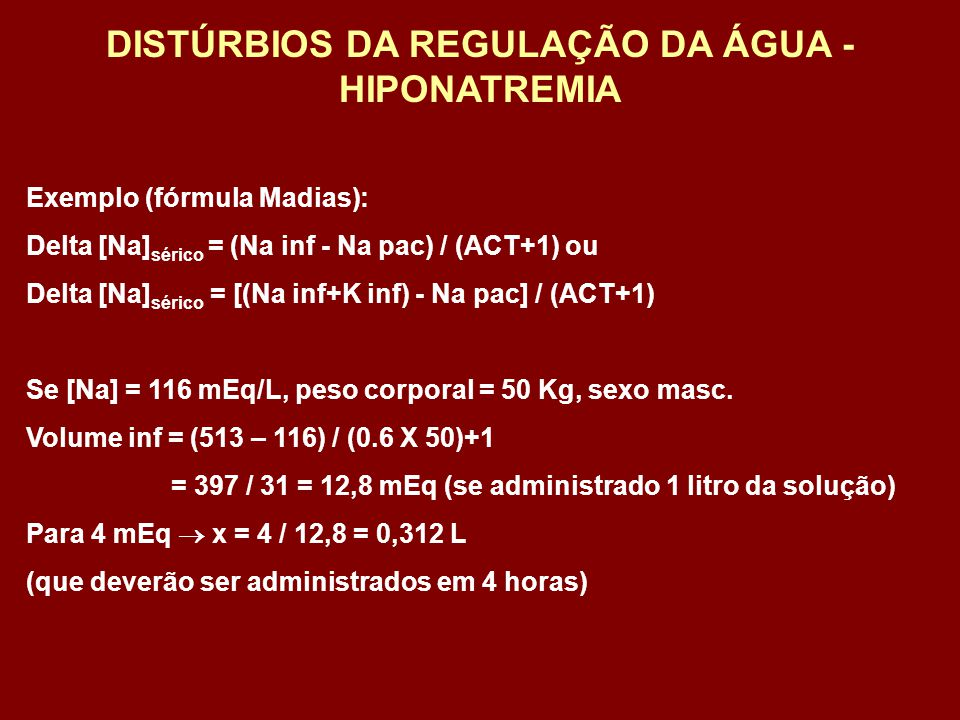DISTÚRBIOS DA REGULAÇÃO DA ÁGUA - HIPONATREMIA