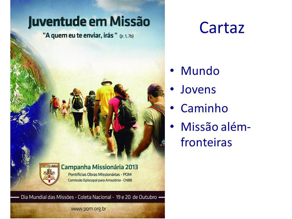 Cartaz Mundo Jovens Caminho Missão além-fronteiras