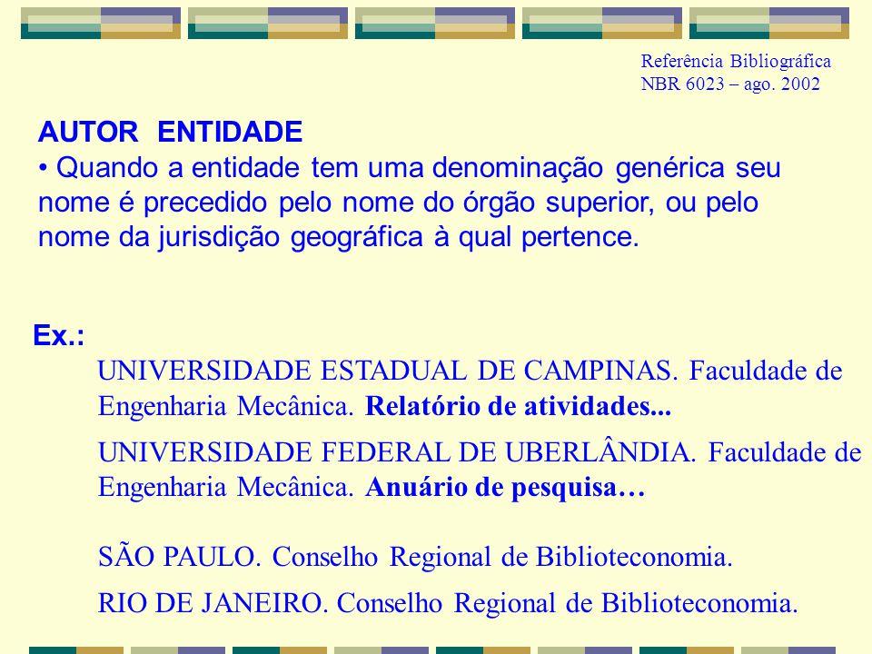 UNIVERSIDADE ESTADUAL DE CAMPINAS. Faculdade de