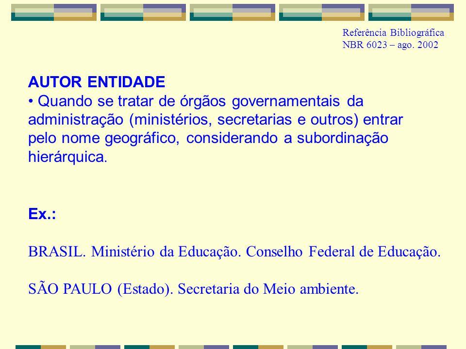 BRASIL. Ministério da Educação. Conselho Federal de Educação.
