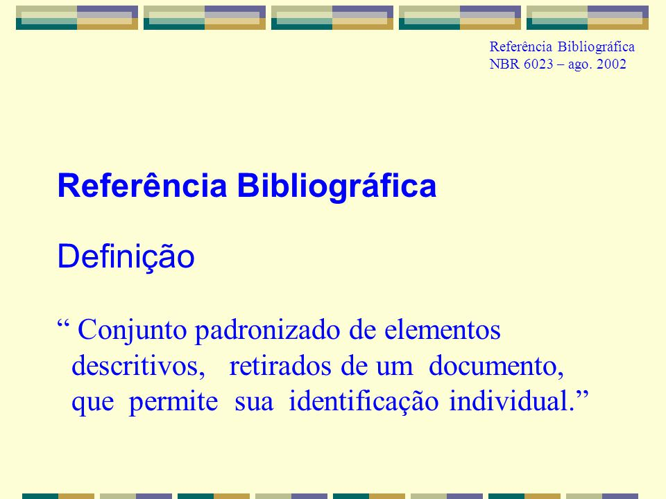 Referência Bibliográfica Definição