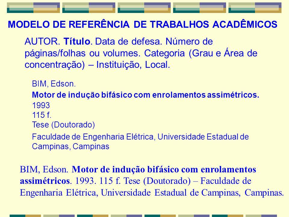 MODELO DE REFERÊNCIA DE TRABALHOS ACADÊMICOS