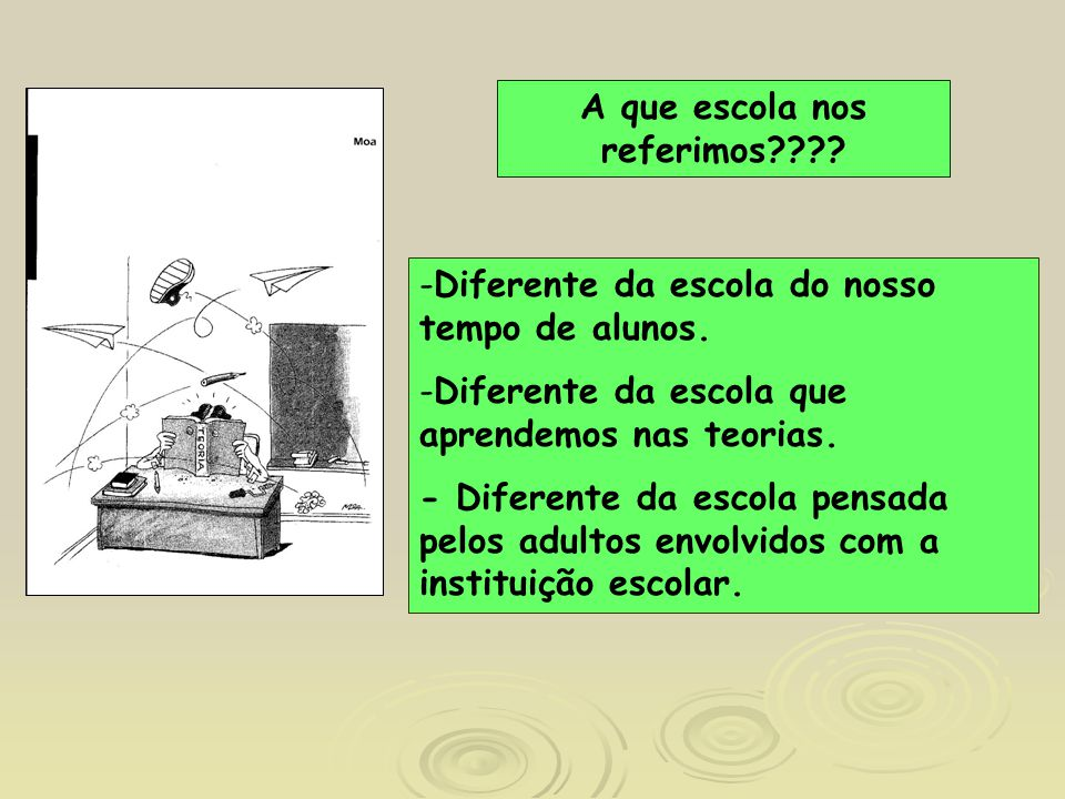 A que escola nos referimos
