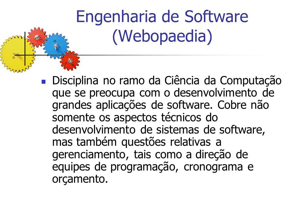 Engenharia de Software (Webopaedia)
