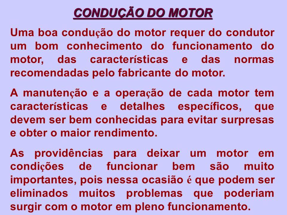 CONDUÇÃO DO MOTOR