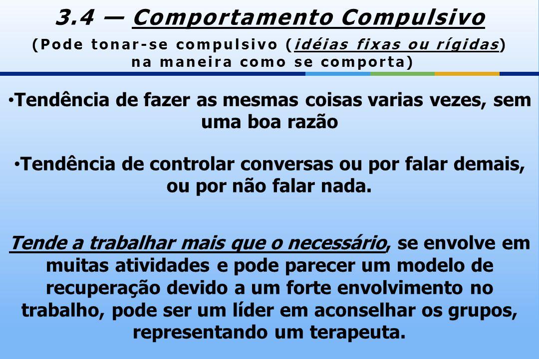 3.4 — Comportamento Compulsivo