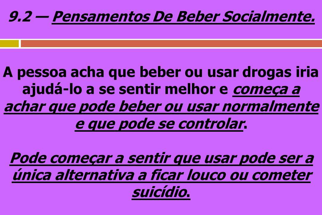 9.2 — Pensamentos De Beber Socialmente.
