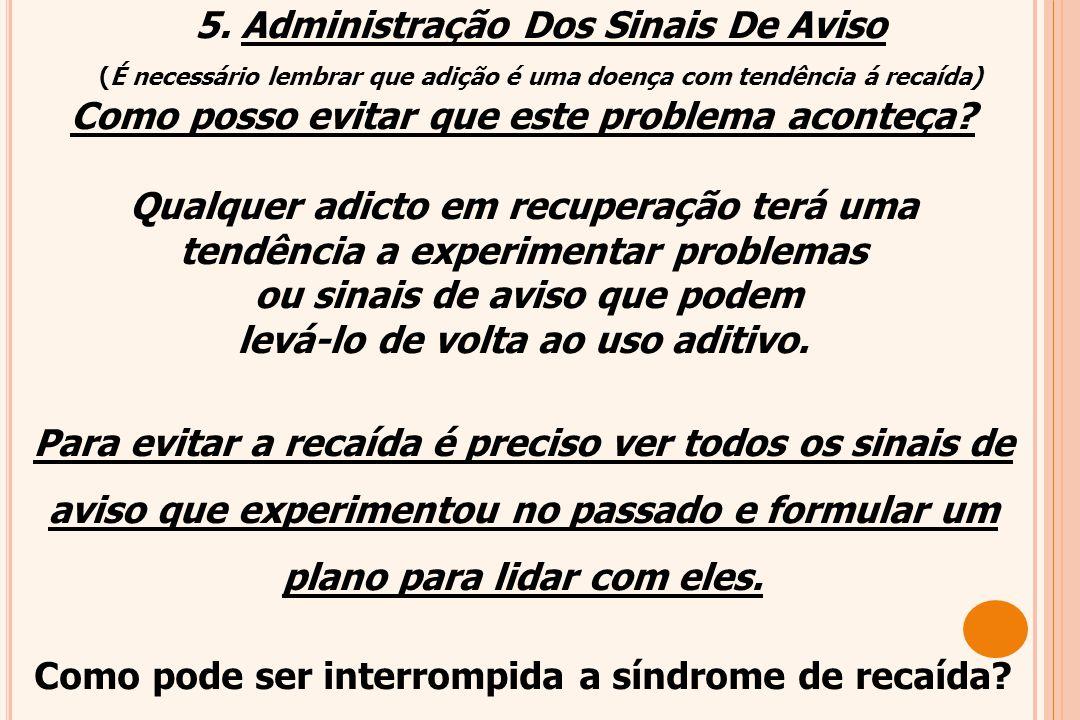 5. Administração Dos Sinais De Aviso