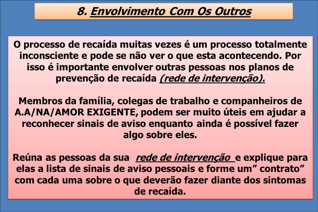 8. Envolvimento Com Os Outros