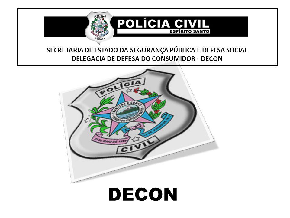 DECON SECRETARIA DE ESTADO DA SEGURANÇA PÚBLICA E DEFESA SOCIAL
