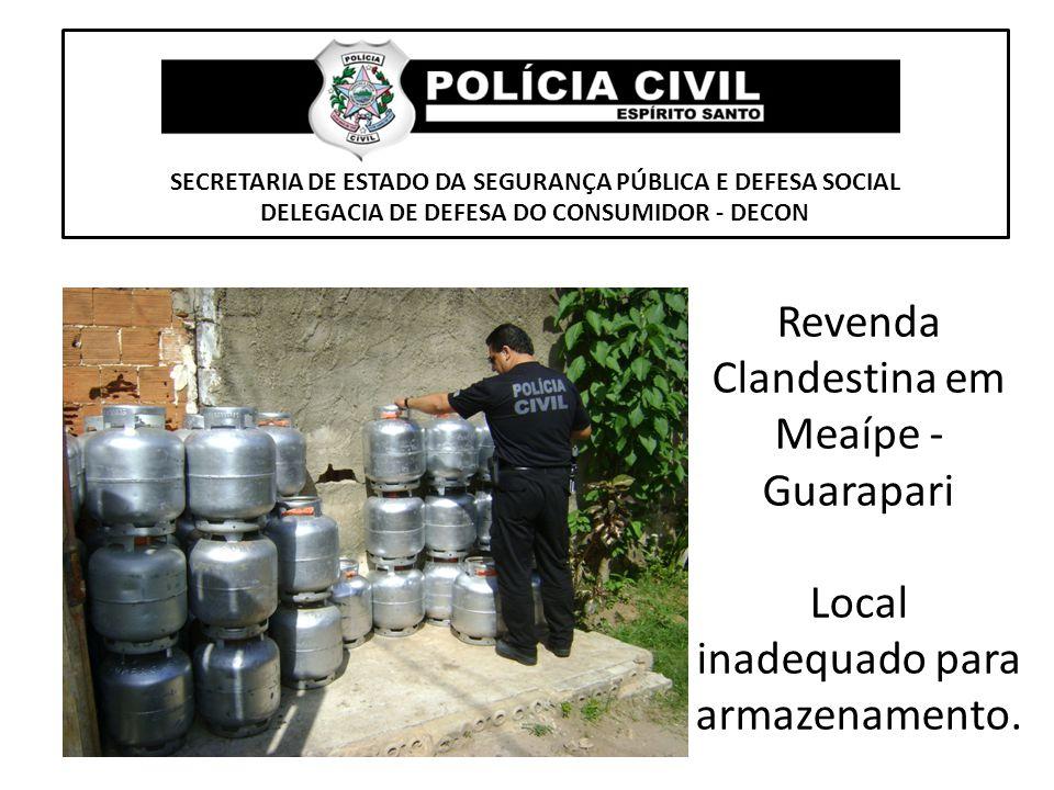 Revenda Clandestina em Meaípe - Guarapari