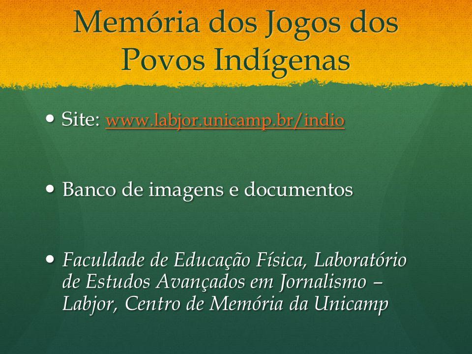 Memória dos Jogos dos Povos Indígenas