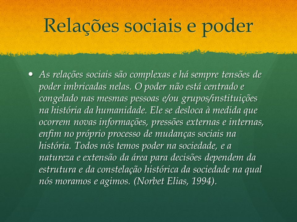 Relações sociais e poder