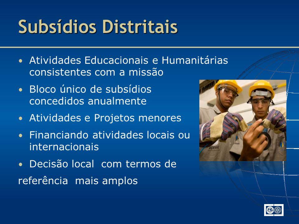 Subsídios Distritais Atividades Educacionais e Humanitárias consistentes com a missão. Bloco único de subsídios concedidos anualmente.