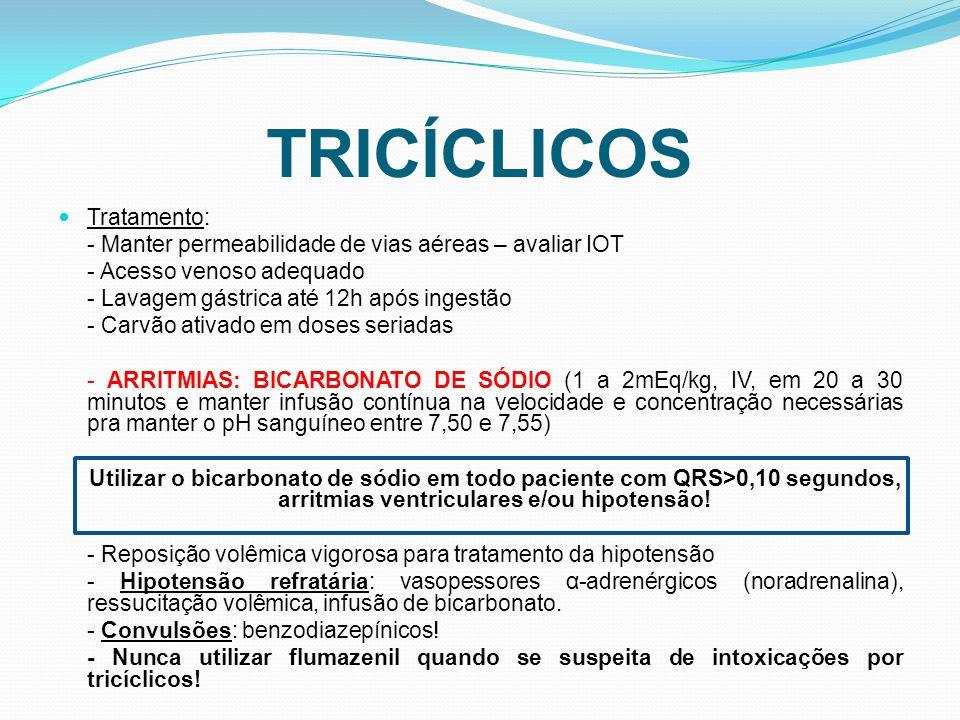 TRICÍCLICOS Tratamento: