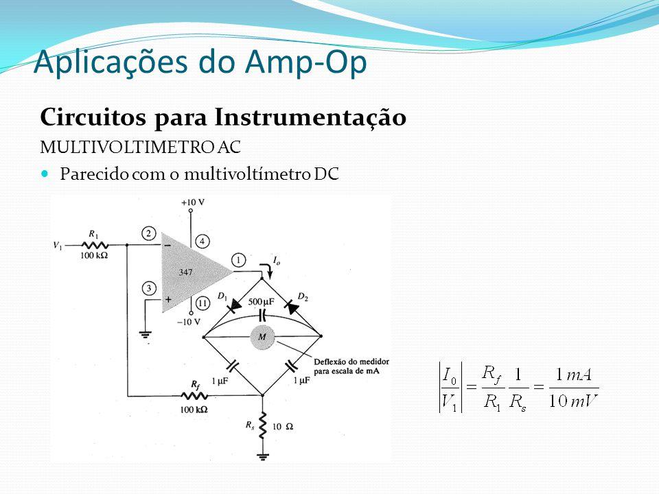 Aplicações do Amp-Op Circuitos para Instrumentação MULTIVOLTIMETRO AC