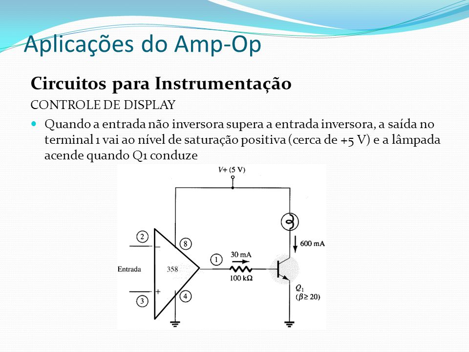 Aplicações do Amp-Op Circuitos para Instrumentação CONTROLE DE DISPLAY