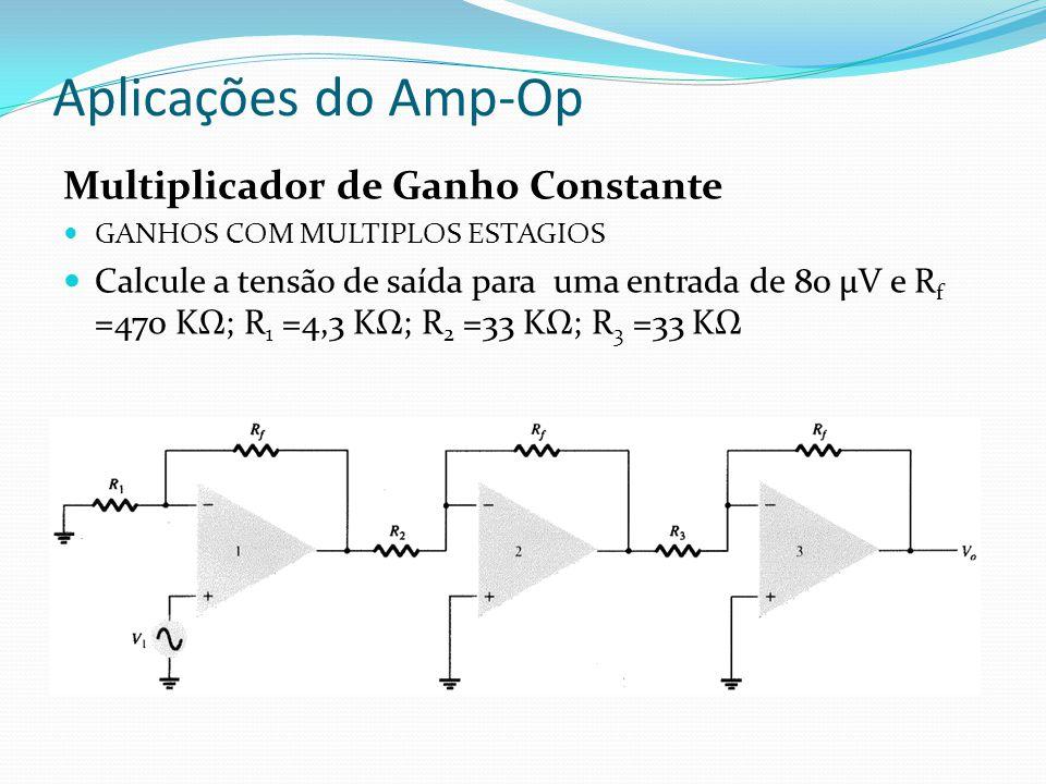 Aplicações do Amp-Op Multiplicador de Ganho Constante