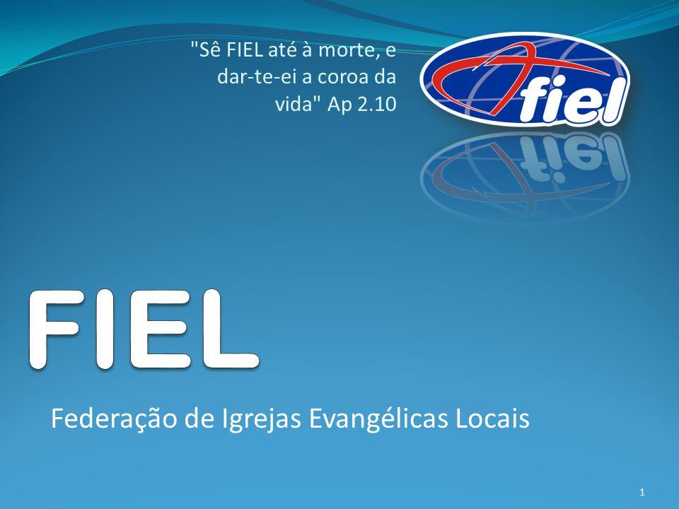 FIEL Federação de Igrejas Evangélicas Locais
