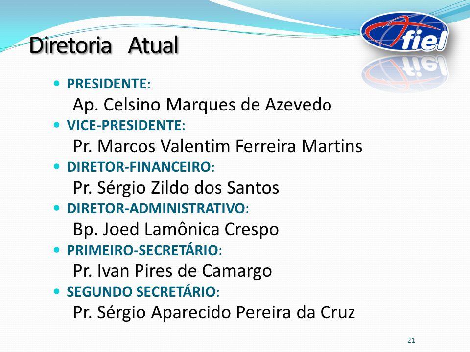 Diretoria Atual Ap. Celsino Marques de Azevedo