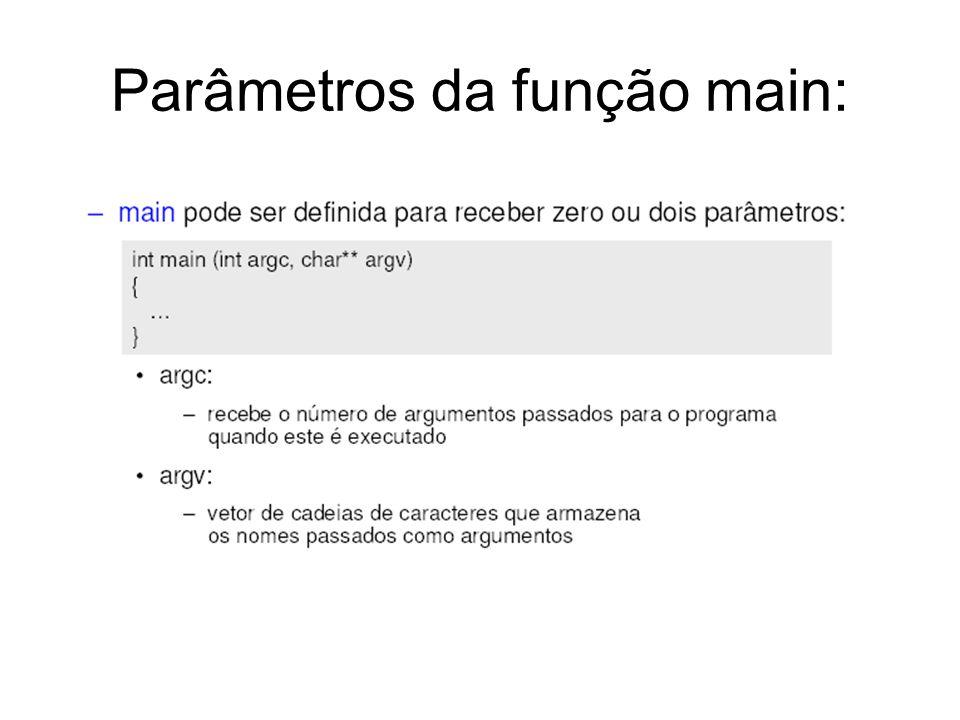 Parâmetros da função main: