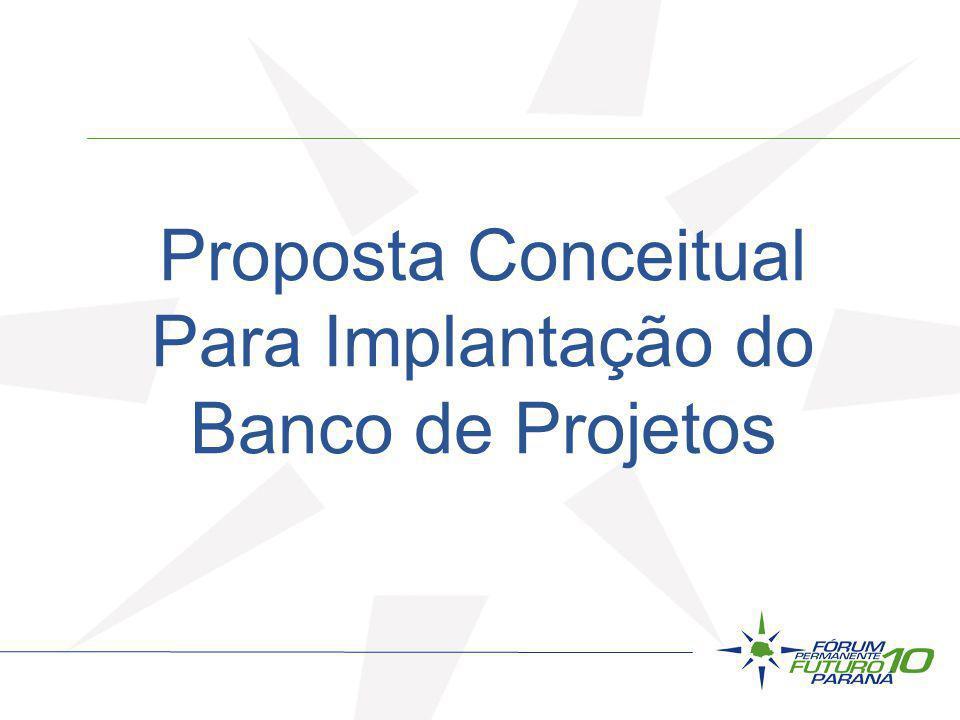 Proposta Conceitual Para Implantação do Banco de Projetos