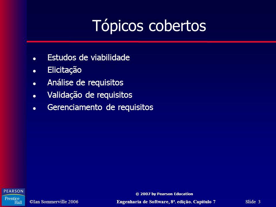 Tópicos cobertos Estudos de viabilidade Elicitação