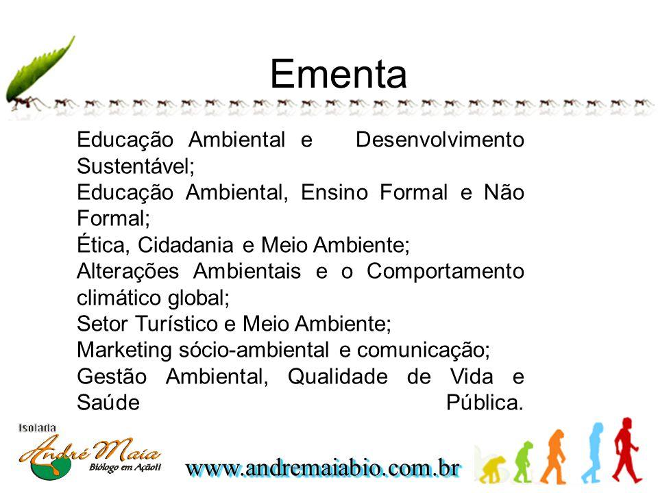 Ementa Educação Ambiental e Desenvolvimento Sustentável;